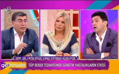 Tüp Bebek Tedavisi – TV8 – Gel Konuşalım 29.06.2018