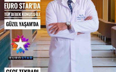 """Tüp Bebek Tedavisi Hakkında Merak edilen Herşeyi EuroSTAR """"GÜZEL YAŞAM"""" Programında Anlatıyorum 22.08.2017"""