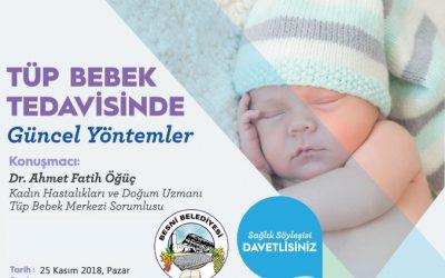 Tüp Bebek Tedavisi – Besni Etkinliğimiz 25.11.2018